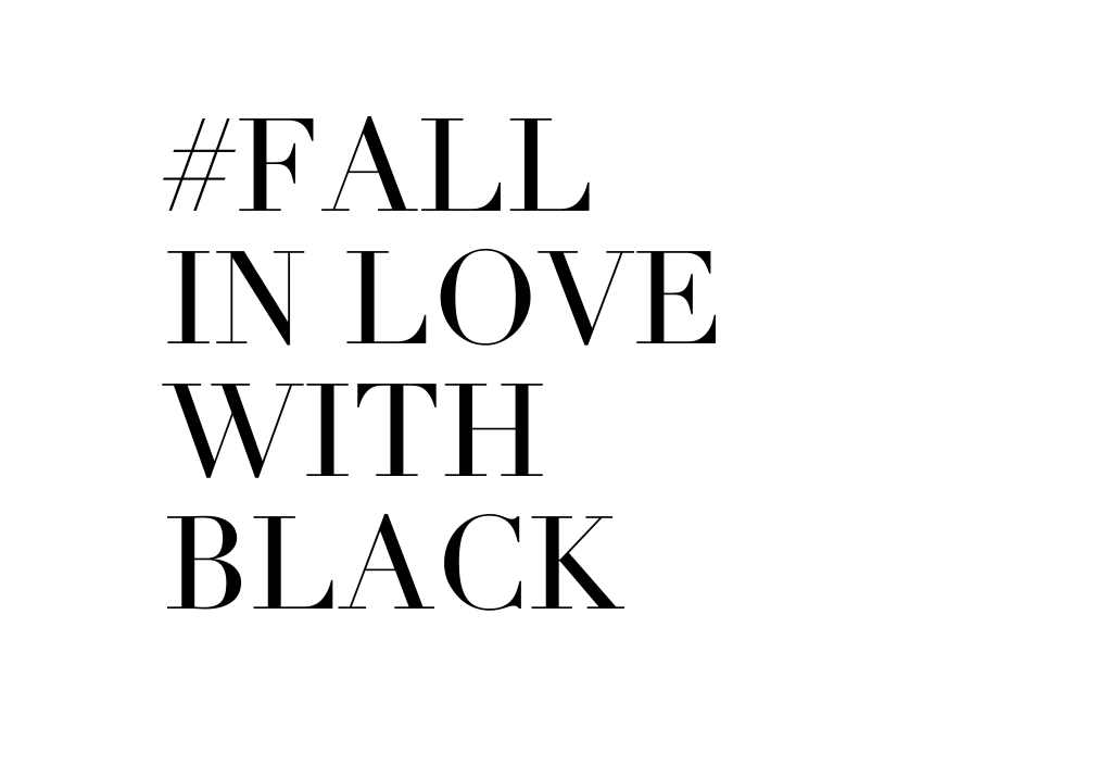 Fall in Love with black