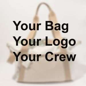 your bag - your logo - your crew